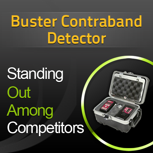 Buster Contraband Detector – Standing Out Among Competitors