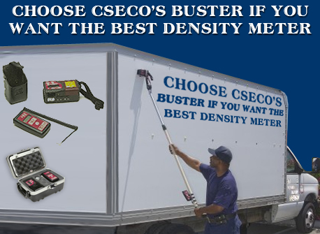 Choose CSECO's Buster If You Want the Best Density Meter