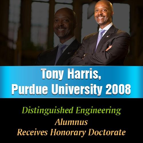 Tony Harris, Purdue University 2008 Distinguished Engineering Alumnus, Receives Honorary Doctorate