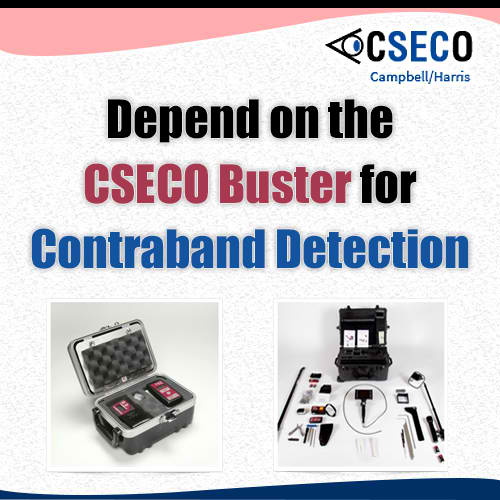 Depend on the CSECO Buster for Contraband Detection